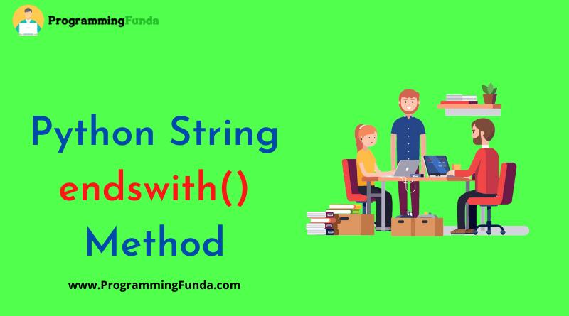 Python String endswith() Method