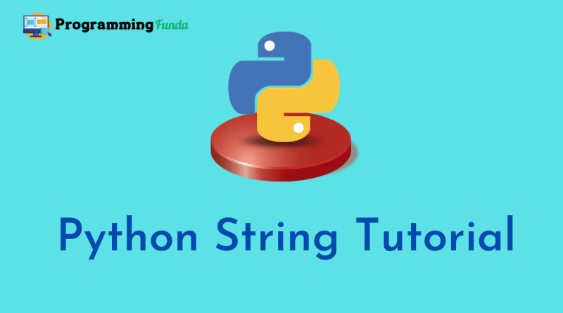 Python String Tutorial