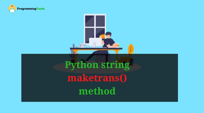 Python string maketrans