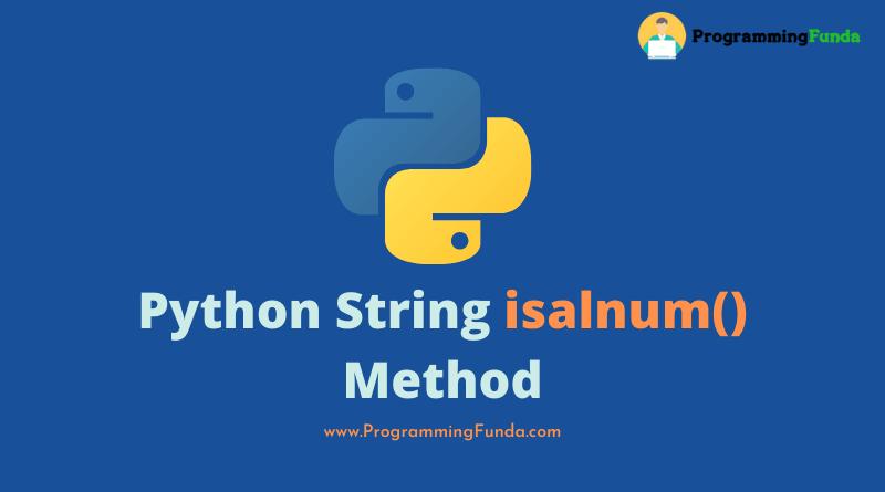 Python string isalnum() method