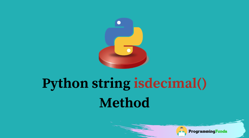 Python string isdecimal() method