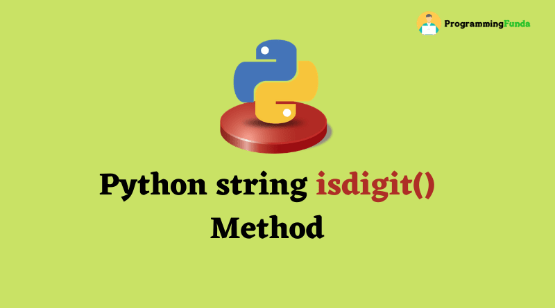 Python string isdigit() method