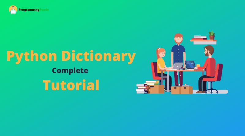 Python dictionary tutorial