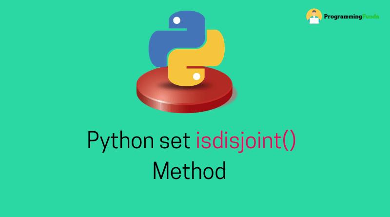 Python set isdisjoint