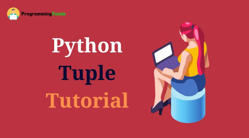Python tuple tutorial