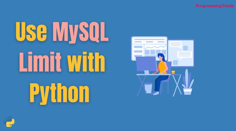 Python MySQL Limit