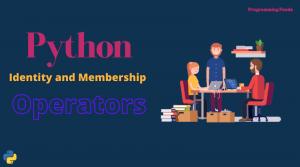 python membership and identity operators
