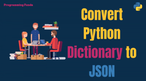 How to convert Python dictionary to json