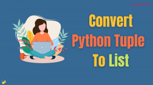 how to convert a tuple to a list in python