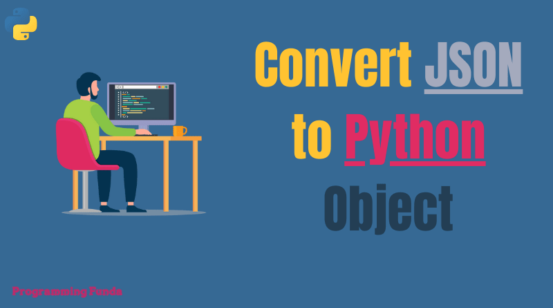 How to convert json to python object