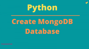 Create MongoDB Database in Python