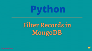 Filter Records in MongoDB using Python